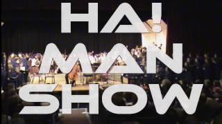HA!Man Show Promo 2016