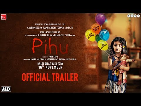 Xxx Mp4 Pihu Official Trailer Vinod Kapri Ronnie Screwvala Siddharth Roy Kapur 16th November 2018 3gp Sex