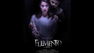 ELEMENTO (2016) FULL MOVIE