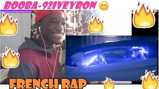 BOOBA THE FRENCH RAP KING? BOOBA-  92i Veyron REACTION🙄🔥🔥🔥