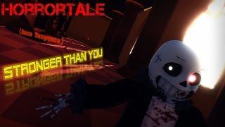 【MMD HorrorTale】Stronger Than You【Sans Response】Undertale