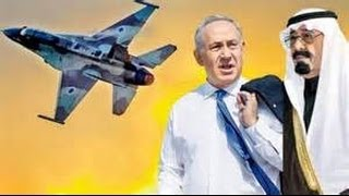 April 2014 Breaking News Is Israel Saudi Arabia alliance planning Military strike on Iran?