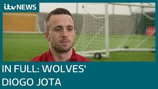 In full: Wolves' Diogo Jota speaks to ITV ahead of the FA Cup Quarter Final | ITV News