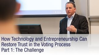 How Technology and Entrepreneurship Can Restore Trust in the Voting Process (Part 1)