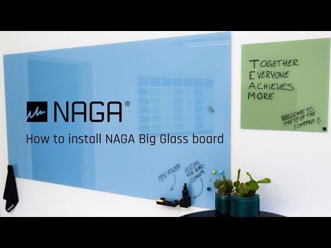 NAGA BIG Glass board Installation