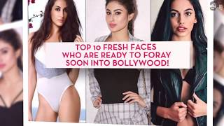 Top 10 Fresh Faces who are ready to foray soon into Bollywood!