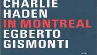 Charlie Haden & Egberto Gismonti   01 Salvador