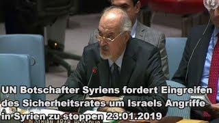 UN Botschafter Syriens fordert Eingreifen der UN um Israels Angriffe in Syrien zu stoppen