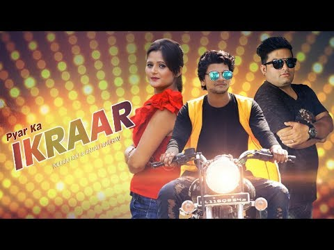 Xxx Mp4 Pyar Ka Ikraar Anjali Raghav Raju Punjabi Ajmer Balambhia Neeraj Raj Latest Song 2017 3gp Sex