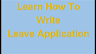 Letter Writing Format For Leave Application