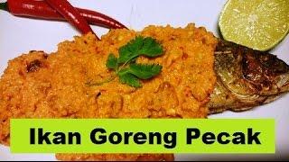 Resep Ikan Goreng Sambal Pecak (Fried Fish & Pecak Sauce Recipe)