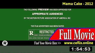 Watch: Mama Cake (2012) Full Movie Online