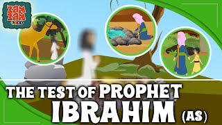 Quran Stories For Kids In English | The Test Of Prophet Ibrahim (As) | Prophet Stories For Children