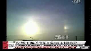 ¿TRES SOLES APARECEN EN EL CIELO DE CHINA? 18 DE DICIEMBRE 2012 (EXPLICACIÓN)