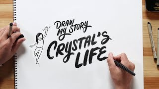 Crystal's Story | Draw My Life