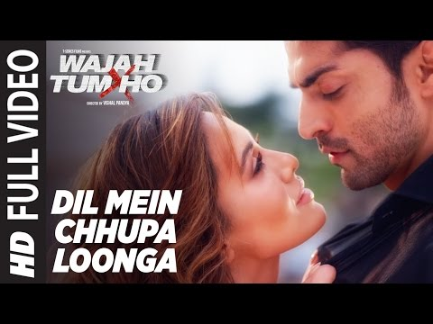 Xxx Mp4 Dil Mein Chhupa Loonga Full Video Wajah Tum Ho Armaan Malik Tulsi Kumar Meet Bros 3gp Sex