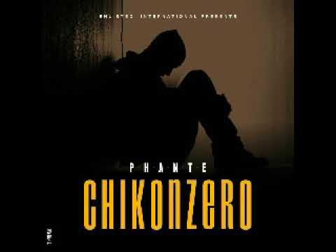 Phante - Chikonzero (Official Audio)