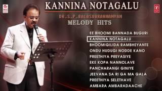 SPB Hit Songs    Kannina Notagalu    Dr. S P B Melody  Hits - Vol 2    Kannada Audio Jukebox