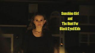 The Hunt for Black Eyed Kids! - Full Movie! - BEK Investigation haunting teen girl