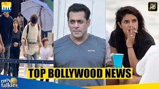 Top Bollywood News | Salman Khan Bulbul Marriage Hall, Priyanka Smoking, Shah Rukh Family Vacation