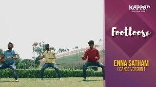 Enna Satham(Dance Version) - Art Storm Bangalore Group - Footloose - Kappa TV