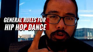 What Are General Rules To Follow In Hip Hop Dance? | #GrowFriday
