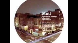Mutt - Advance Money