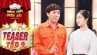 Thách thức danh hài 4 | teaser tập 3: Trấn Thành kết hợp cùng thí sinh trổ tài ăn nói siêu lưu loát