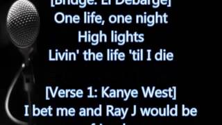 Kanye West - Highlights (Lyrics)
