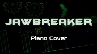 JAWBREAKER (by NK) — Piano Cover