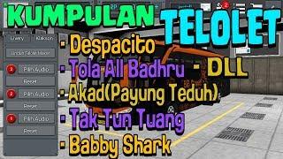 Free donlod Kumpulan klakson Telolet for BUSSID | TELOLET MELODI | TELOLET BIASA | tingal donlod