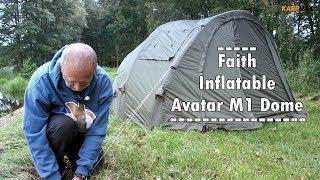Dmuchany namiot karpiowy Faith Inflatable Avatar M1 Dome / Prezentacja