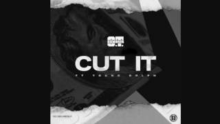 Cut it-OT Genesis (Audio)