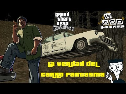 GTA SA La verdad del carro fantasma
