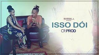 CR Prod | Isso Dói (Video Oficial)