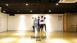 B1A4 - Sweet girl 안무영상 (Dance Practice Video)