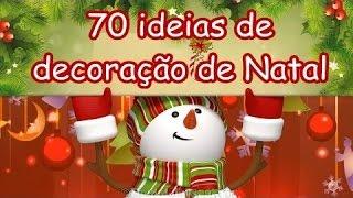 70 ideias de decoração de Natal 2016