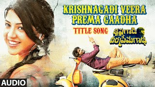 Krishnagadi Veera Prema Gaadha Full Song | KVPG Songs | Nani, Mehr Pirzada