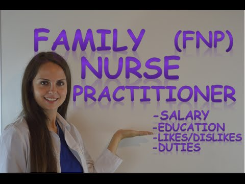 Family Nurse Practitioner (FNP) Salary   NP Job Duties & Education Requirements