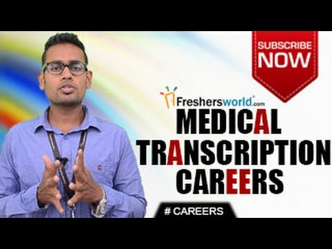 CAREERS IN MEDICAL TRANSCRIPTION – MT, Certification courses,Hospital jobs,Dictation jobs