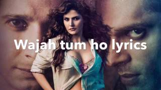 wajah tum ho lyrics  hate story 3