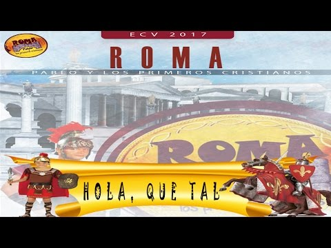 #Canto l Hola, Que Tal ECV Roma 2017