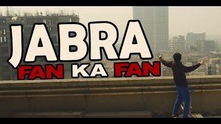 Jabra FAN Ka FAN Song | Jabra Parody | #FanMade
