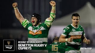 Round 18 Highlights: Benetton Treviso v Ospreys Rugby | 2016/17 season