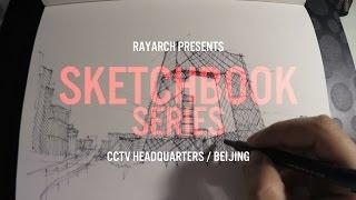 ARCHITECTURAL SKETCH of BEIJING CCTV HQ | Sketchbook Series