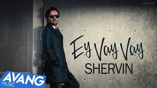 Shervin - Ey Vay Vay OFFICIAL VIDEO   شروین - ای وای وای