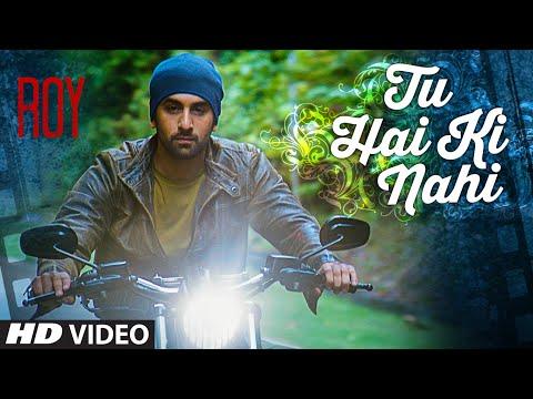 Xxx Mp4 Tu Hai Ki Nahi Video Song Roy Ankit Tiwari Ranbir Kapoor Jacqueline Fernandez Tseries 3gp Sex