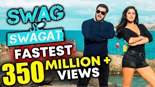 Swag Se Swagat Biggest Milestone Fastest 350 Million Views Tiger Zinda Hai Salman Khan