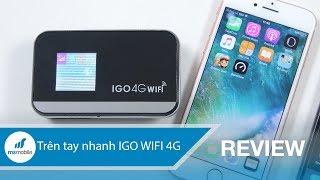 Trên tay nhanh bộ phát WIFI 4G của IGO