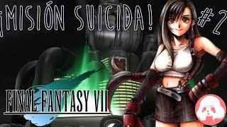 Final Fantasy VII ESPAÑOL STEAM HD  - #2 - ¡MISIÓN SUICIDA!